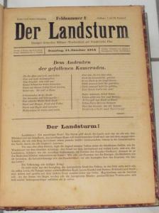 Der Landsturm 1914 / 1915. Feldnummern 1 bis 21 (11. Okt. 1914 bis 30. Okt. 1915) - erstes, ehemals einziges deutsches Militaer-Wochenblatt auf Frankreichs Flur.