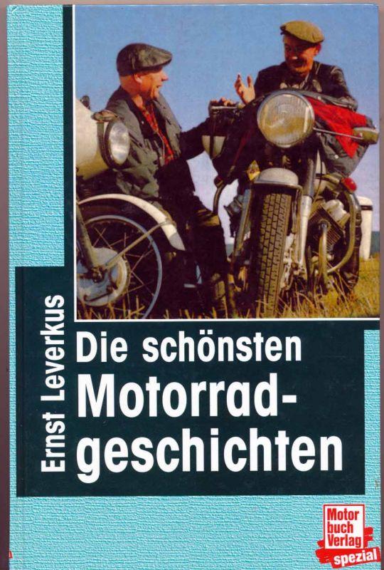 Leverkus, Ernst: Die schönsten Motorradgeschichten.