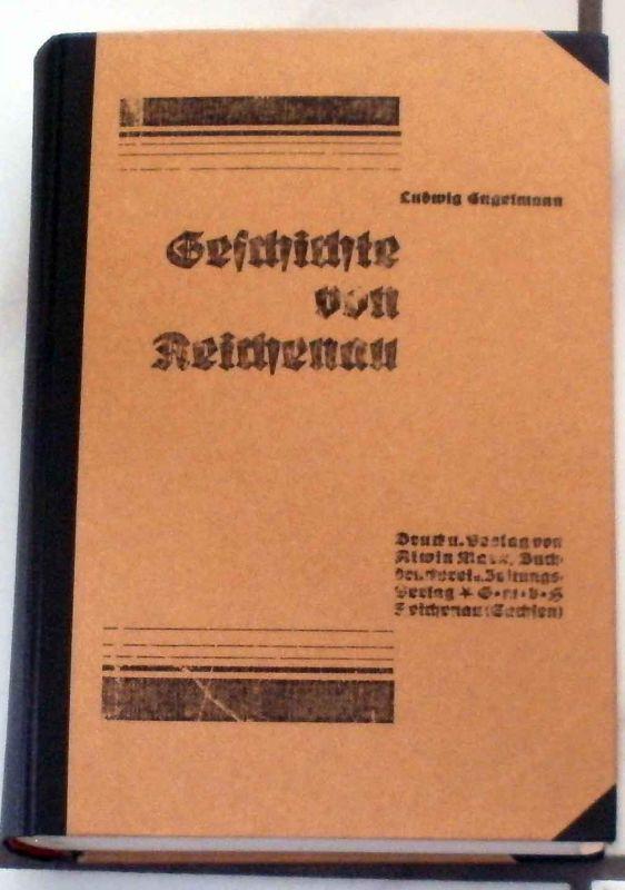 Engelmann, Ludwig: Geschichte von Reichenau.
