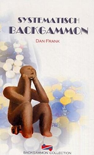 Frank, Dan: Systematisch Backgammon. [Dan Frank] / Backgammon-Collection