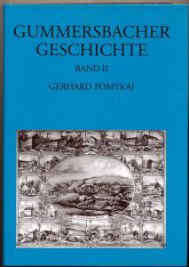 Pomykaj, Gerhard: Gummersbacher Geschichte II - Band 2: Vom Beginn der Napoleonischen Herrschaft 1806 bis zum Ende des Ersten Weltkrieges (1806 bis 1918)