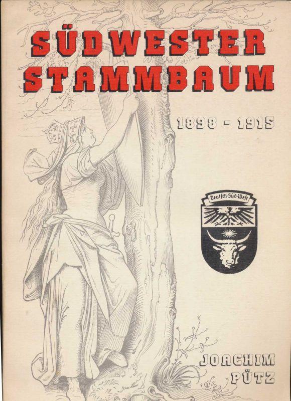 """Pütz, Joachim: Südwester Stammbaum 1898 - 1915. - """"Deutsch-Südwestafrikanische Zeitung früher Windhoeker Anzeiger"""""""