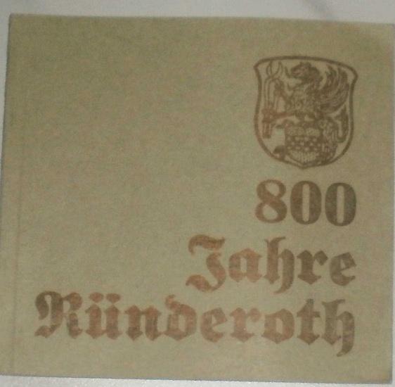 Beckmann, Kurt: 800 Jahre Ründeroth 1174 - 1974. - Festschrift.