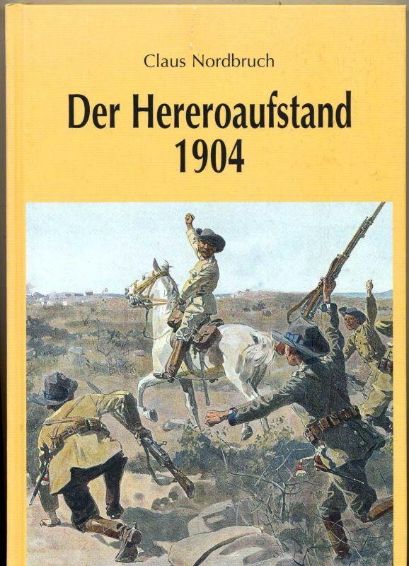 Nordbruch, Klaus: Der Hereroaufstand 1904.