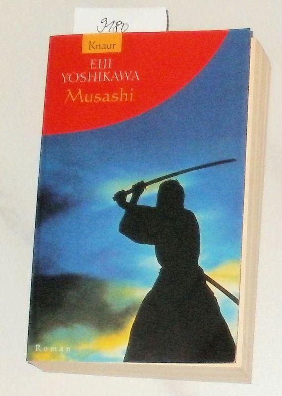 Yoshikawa, Eiji: Musashi. - Roman. übersetzt von Werner Peterich.