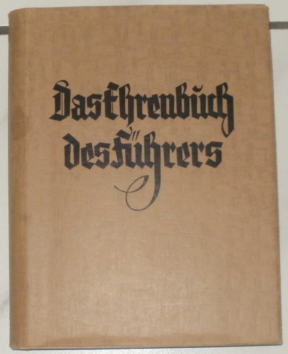 Haake, Heinz (Reichsinspektor der NSdAP -- Hrg.): Das Ehrenbuch des Führers.