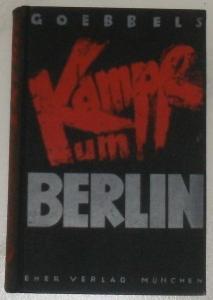 Goebbels, Joseph: Der Kampf um Berlin.
