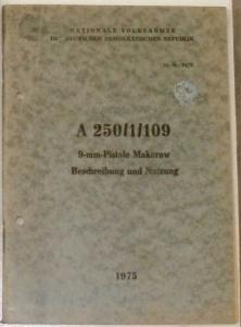 A 250/1/109 - 9 mm-Pistole Makarow - Beschreibung und Nutzung. - Lit.-Nr. 94/75
