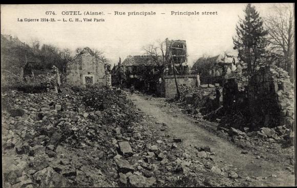 Ak Ostel Aisne, Rue principale, Principale Street, Zerstörte Ortschaft