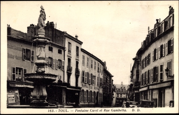 Ak Toul Meurthe et Moselle, Fontaine Curel et Rue Gambetta