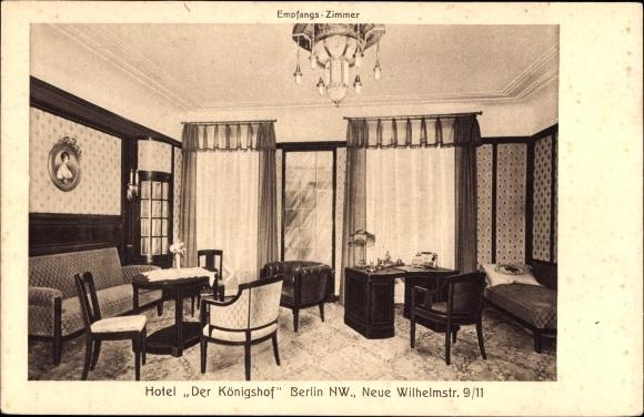 Ak Berlin Mitte, Hotel Der Königshof, NW, Neue Wilhelmstraße 9 11, Empfang