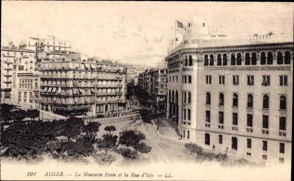 Ak Algier Alger Algerien, La Nouvelle Poste et la Rue d'Isly, Postamt, Straße