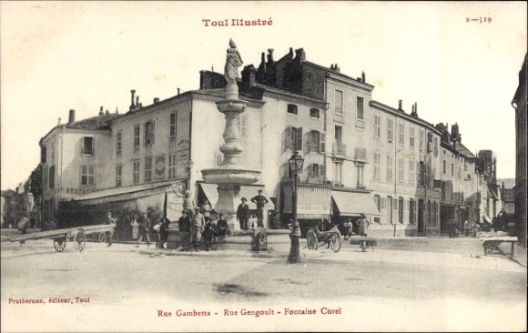 Ak Toul Meurthe et Moselle, Rue Gambetta, Rue Gengoult, Fontaine Curel
