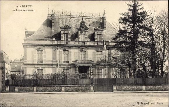 Ak Dreux Eure et Loir, La Sous Préfecture, Unterpräfektur