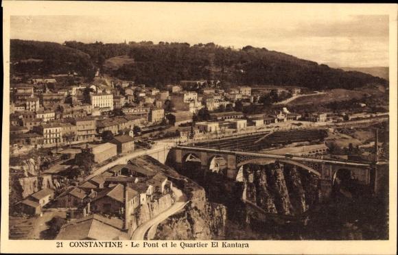 Ak Constantine Algerien, Le Pont et le Quartier El Kantara, Brücke
