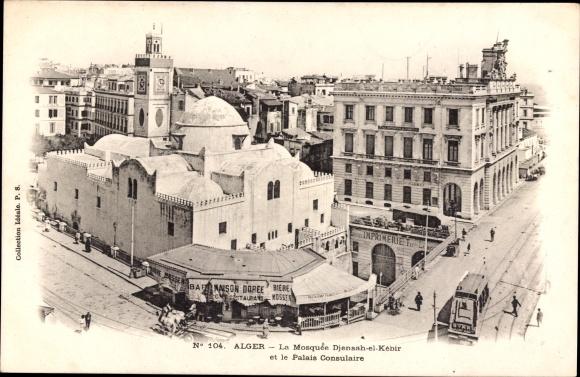 Ak Alger Algerien, La Mosquée Djensah el Kébir et le Palais Consulaire