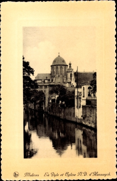 Ak Mechelen Malines Flandern Antwerpen, La Dyle et Église ND d'Hanswyck