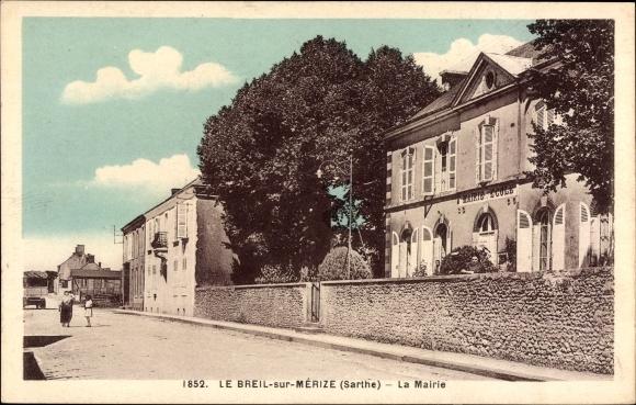 Ak Le Breil Sur Mérize Sarthe, La Mairie, Rathaus, Straßenpartie