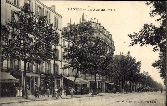 Ak Pantin Seine Saint Denis, La Rue de Paris, Straßenpartie