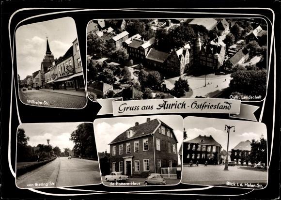 Ak Aurich in Ostfriesland, Wilhelmstr., von Ihering Str., de Pottere Haus, Hafenstr., Ortspartie