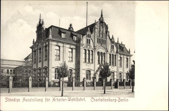Ak Berlin Charlottenburg, Ständige Ausstellung für Arbeiter Wohlfahrt
