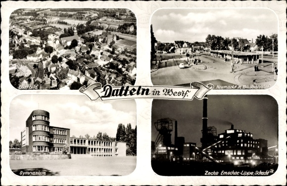 Ak Datteln im Ruhrgebiet Nordrhein Westfalen, Totale, Neumarkt, Gymnasium, Zeche Emscher Lippe