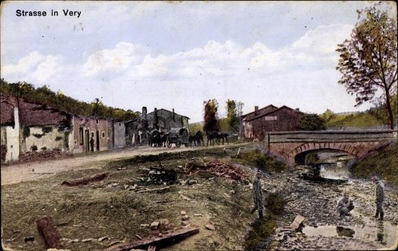 Ak Véry Lothringen Lothringen Meuse, Straßenpartie, Kriegszerstörungen, Deutsches Militär, I. WK