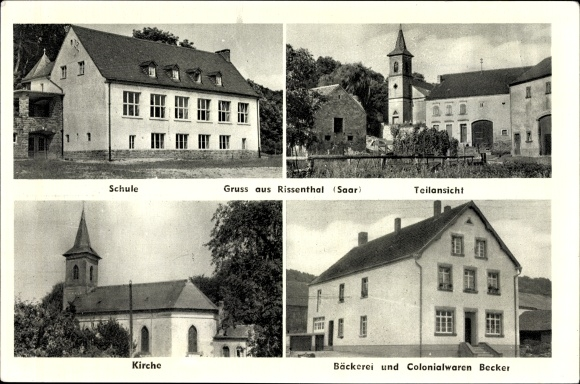 Ak Rissenthal Losheim am See im Kreis Merzig Wadern, Schule, Kirche, Bäckerei Kolonialwaren Becker