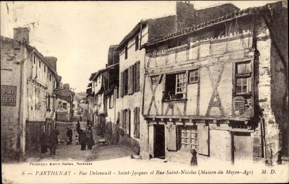 Ak Parthenay Deux Sèvres, Rue Delavault, Saint Jacques et Rue Saint Nicolas