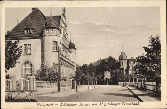 Ak Helmstedt in Niedersachsen, Schöninger Straße mit Magdeburger Privatbank