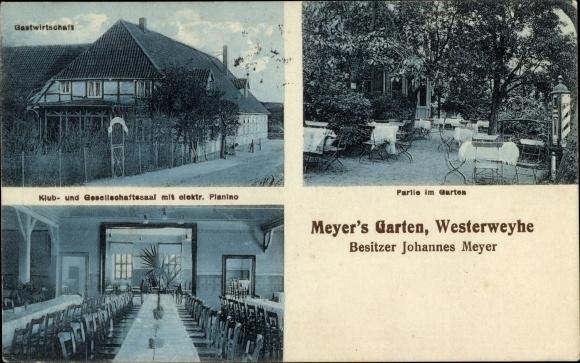Ak Westerweyhe Uelzen in Niedersachsen, Gastwirtschaft, Meyer's Garten, Bes. Johannes Meyer