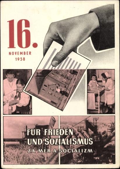 Ak 16 November 1958, Für Frieden und Sozialismus, Wahlen, DDR Volkskammer