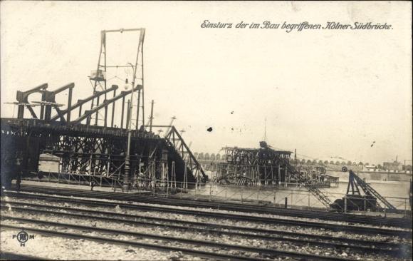 Foto Ak Köln am Rhein, Einsturz der im Bau befindlichen Südbrücke, Bahnstrecken