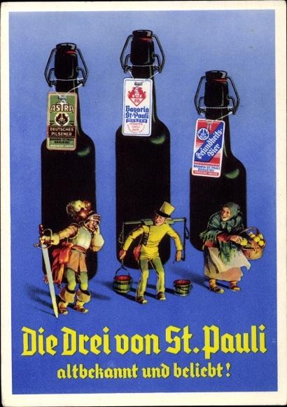 Ak Die Drei von St. Pauli, Altbekannt und beliebt, Bavaria und St. Pauli Brauerei Hamburg