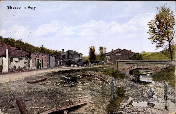 Ak Véry Lothringen Lothringen Meuse, Straßenpartie im Ort, Kriegszerstörungen, I. WK
