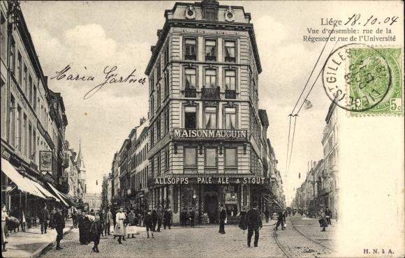 Ak Liège Lüttich Wallonien, Vue d'ensemble, Rue de la Régence et rue de l'Université