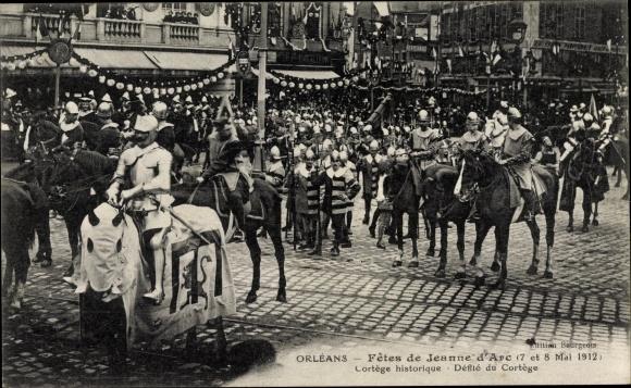 Ak Orléans Loiret, Fêtes de Jeanne d'Arc, Mai 1912, Cortège historique, Défilé du Cortège