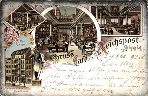 Litho Leipzig in Sachsen, Café Reichspost, Inh. H. Schneider, Verkehrslokal