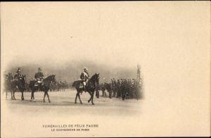 Ak Paris, Funérailles de Félix Faure,Le Gouverneur de Paris,Staatsbegräbnis für den Präsidenten 1899