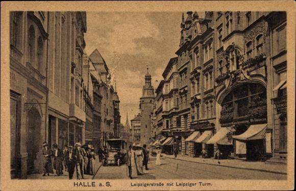 Ak Halle an der Saale, Leipziger Straße mit Leipziger Turm
