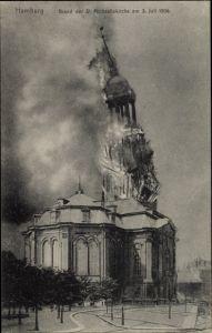 Ak Hamburg Mitte Altstadt, Brand der St. Michaeliskirche 3. Juli 1906