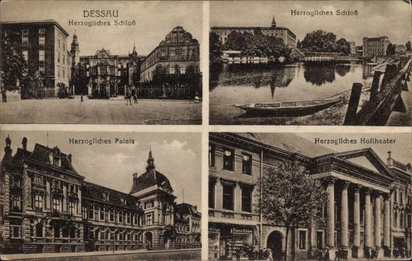 Ak Dessau in Sachsen Anhalt, Herzogliches Schloss, Herzogliches Hoftheater, Herzogliches Palais