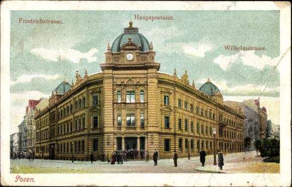 Ak Poznań Posen, Ansicht vom Hauptpostamt, Friedrichstraße, Wilhelmstraße