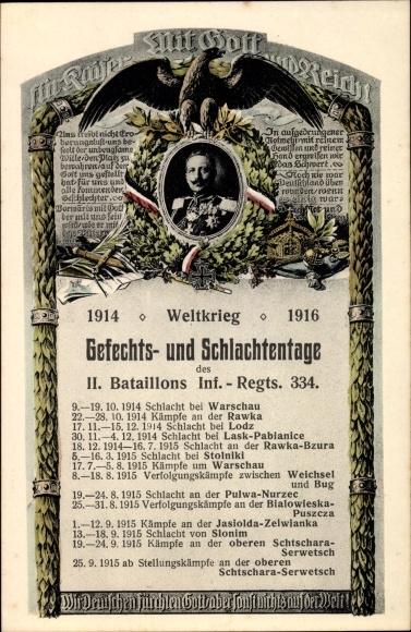 Ak Gefechts und Schlachtentage des II. Bataillon Infanterie Regiment 334, Kaiser Wilhelm II., I. WK