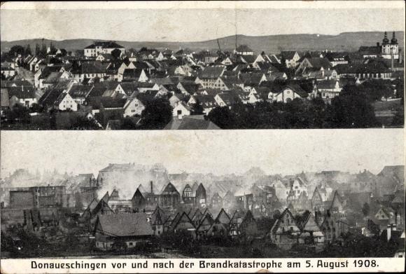 Ak Donaueschingen im Schwarzwald Baar Kreis, vor und nach der Brandkatastrophe vom 05. August 1908