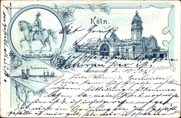 Litho Köln am Rhein, Hauptbahnhof, Rheinbrücke, Friedrich Wilhelm IV. Reiterdenkmal