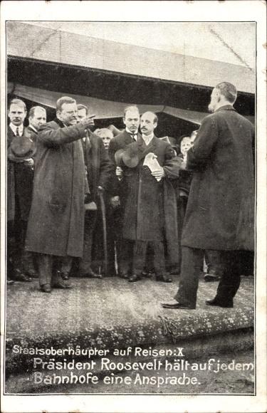 Ak 26. US Staatspräsident Theodore Roosevelt, Rede auf einem Bahnhof