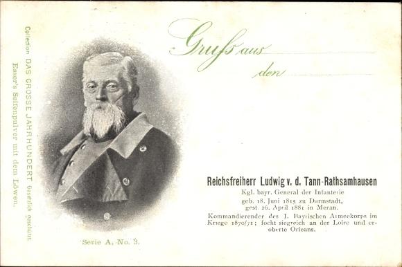 Ak Reichsfreiherr Ludwig von der Tann-Rathsamhausen, Kgl. bayr. General der Infanterie, Portrait