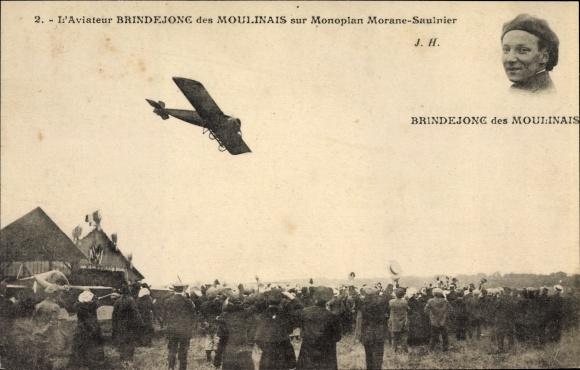 Ak L'Aviateur Brindejonc des Moulinais sur Monoplan Morane-Saulnier, Flugpionier