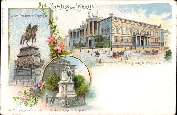 Litho Berlin Mitte, Denkmal Friedrich d. Großen, Palais Kaiser Wilhelm I., Kaiserin Augusta Denkmal